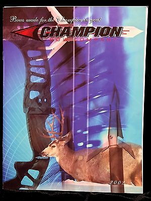 CHAMPION Bow Company 2002 CATALOG (13 pages) & Dealer Price Sheet