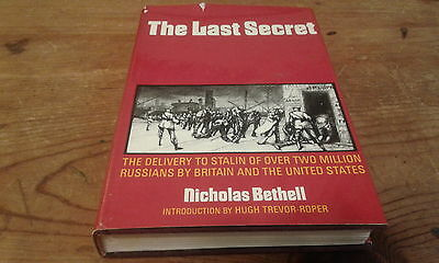 THE LAST SECRET by Nicholas Bethell 1974 HCDJ The Delivery to Stalin of Russians