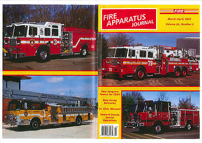 FAJ FIRE APPARATUS JOURNAL,MARCH/APRIL 2005,FDNY,Seagrave,Howard FD,St.Clair....
