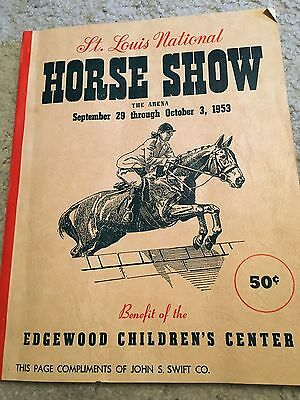 "Saddlebred Vintage Rare Old Treasure: Program 1953 St. Louis, MO ""The Arena"" !!!"