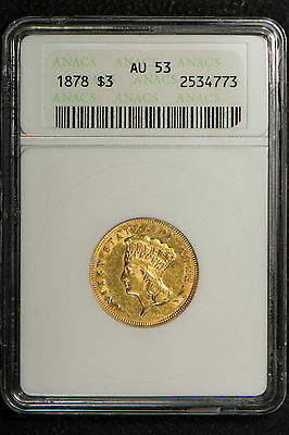 1878 $3 Three Dollar Gold Indian Princess ** Anacs Certified Au 53