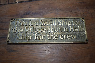 Heavy Brass Plaque 'This Is A Swell Ship...'