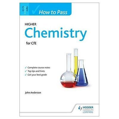 How to Pass Higher Chemistry for CFE by John Anderson (Paperback, 2014)