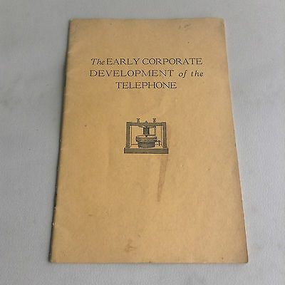 The Early Corporate Development of the Telephone, Willian Chauncey Langdon, 1935