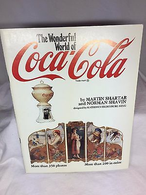 1981 The Wonderful World of Coca-Cola Collectible Photo Book by Shartar & Shavin