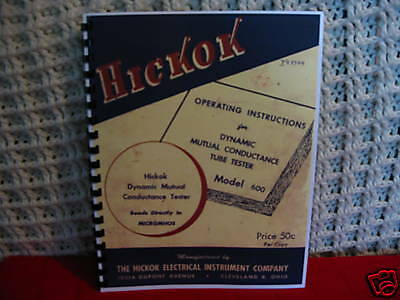 Operators Manual for Hickok 600 Tube Tester
