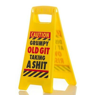 Grumpy Old Git Taking A Sh*t Warning Sign Caution  Novelty Gift Funny Adult