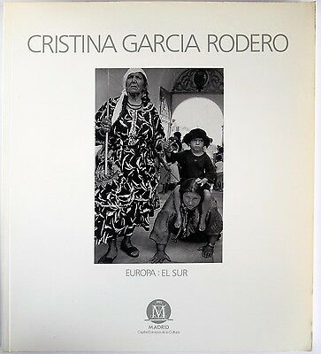 Photo Book Cristina Garcia Rodero: Europa, El Sur Exhibition Catalogue Year 1992