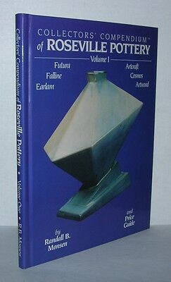 COLLECTORS' COMPENDIUM OF ROSEVILLE POTTERY, VOL. 1 - Monsen, Randall First ED