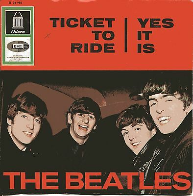 "The Beatles - Vinyl Singel Ticket To Ride Yes It Is>Single 7""Label Odeon"