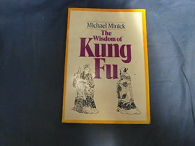 Wisdom of Kung Fu by Michael Minick (Paperback, 1975)