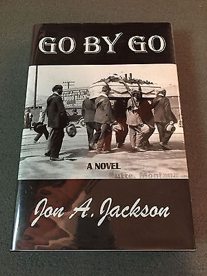 GO BY GO by Jon A. Jackson – First Edition – Signed