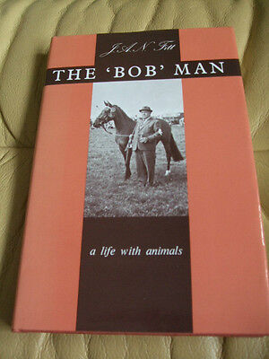 The 'bob' Man J A N Fitt A Life With Animals 1977 Farming West County