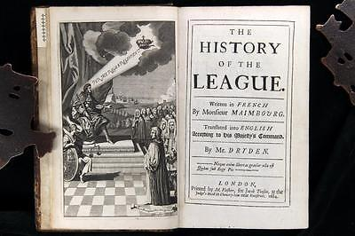 Louis Maimbourg History of the League 1684 First Dryden English Edition Reserve