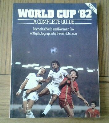 World Cup '82 A Complete Guide