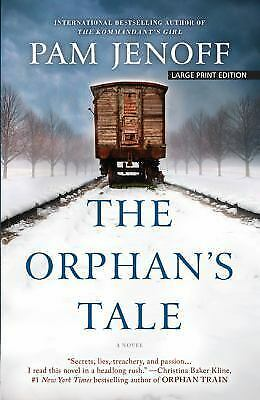 The Orphan's Tale by Pam Jenoff (2017, Paperback, Large Type)