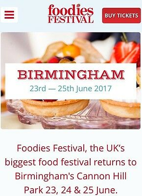 2 x Foodies Festival Birmingham Tckts ANY 1 DAY Entry! Collect From Harborne.