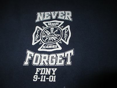 MAUI Hawaii FIRE Dept Never Forget FDNY 9-11-01 T Shirt XLarge