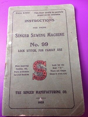 Vintage Singer Sewing  Machine Instructions Book/ Manual  No.99. 1922