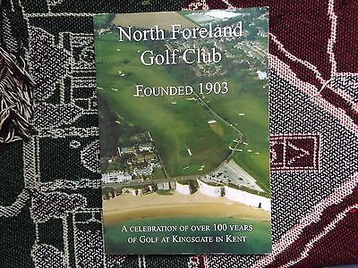 The History Of North Foreland Golf Club 1903-2006 - Softback Book