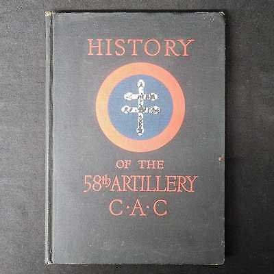 History of the 58th US Artillery, C.A.C. WWI 1921 HC