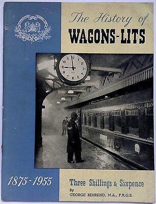 THE HISTORY OF WAGON LITS 1875 - 1955 By GEORGE BEHREND 1959