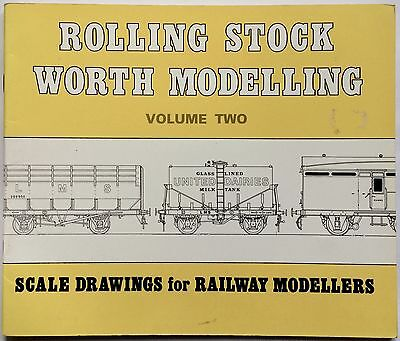 Rolling Stock Worth Modelling Volume 2 Scale Drawings For Railway Modellers