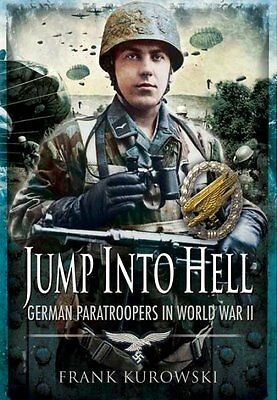 Jump Into Hell Book SIGNED Three WWII German Paratroopers