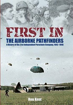 First In: WWII British Airborne Book SIGNED Two Battle of Arnhem Pathfinders