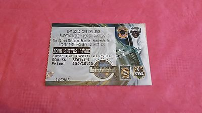 Bradford Bulls v Penrith Panthers 2004 World Club Used Rugby League Ticket