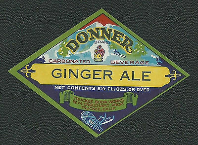 Vintage Donner Ginger Ale Soda Label - Truckee California NOS