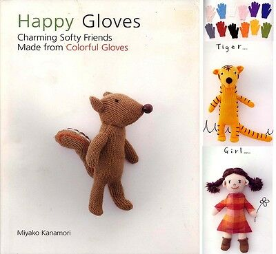 Craft Book - Make Cute Soft Toys From Colourful Gloves