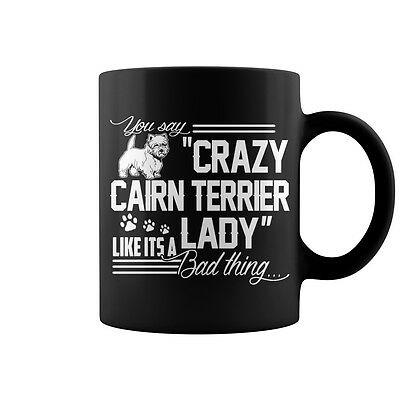 Crazy Cairn Terrier  Lady Coffee Mug