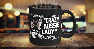 Crazy Australian Shepherd Lady Coffee Mug