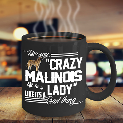 Crazy Belgian Malinois Lady Coffee Mug