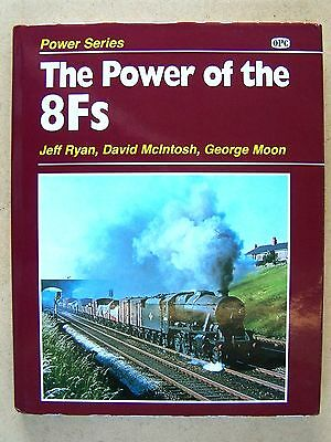 THE POWER OF THE 8Fs. RAILWAY LOCOMOTIVES BOOK.