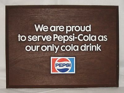 1973 Pepsi Advertising Sign - We are proud to serve Pepsi-Cola as our only cola.
