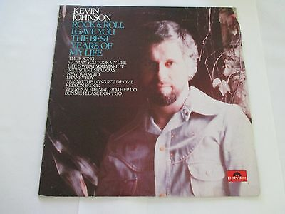 "Kevin Johnson ""Rock & Roll I Gave You The Years Of My Life"" 1974 Rare Irish Pres"