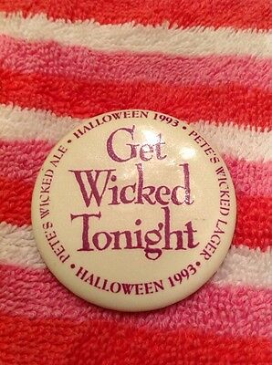 Pete's Wicked Brews Get Wicked Tonight Beer 1993 Bartender Button Badge Pinback