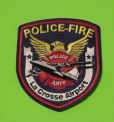 La CROSSE  AIRPORT  ARFF  WISCONSIN  FIRE /  POLICE PATCH   FREE SHIPPING!!!