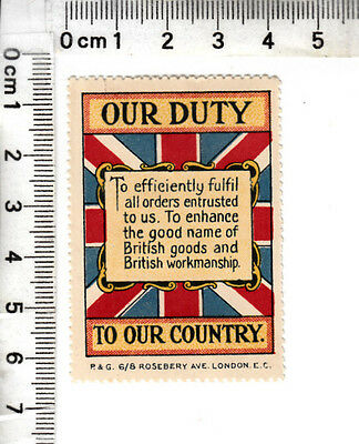 "ENGLAND - ""OUR DUTY To efficiently fulfil all...TO OUR COUNTRY"" - P. & G. London"