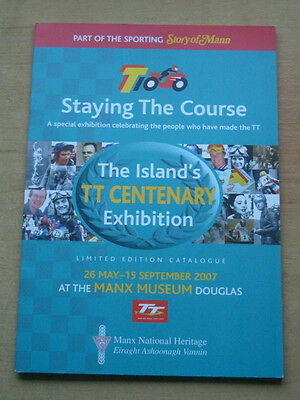 """staying The Course"" 2007 Isle Of Man Centenary Tt Limited Edition Catalogue"