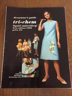 Tri-Chem Liquid Embroidery Decorator's Guide First Edition 1966 Rare 1st Edition