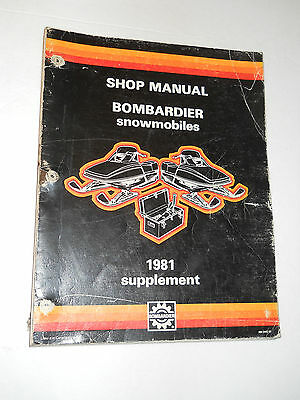 Skidoo 1981 Shop Manual Supplement Citation Blizzard Alpine Mirage Elan Elite ..
