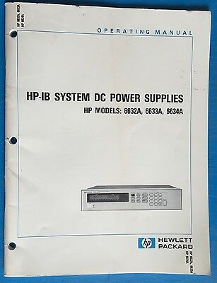 Hewlett Packard Hp-Ib System Dc Power Supplies Operating Manual 6632A-6634A