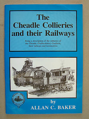 """the Cheadle Collieries And Their Railways."" Mining Book."