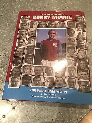 signed They Played with Bobby Moore book West Ham England WHU