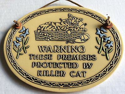 Killer Cat SignWarning  These Premises Protected  Trinity Pottery Vintage