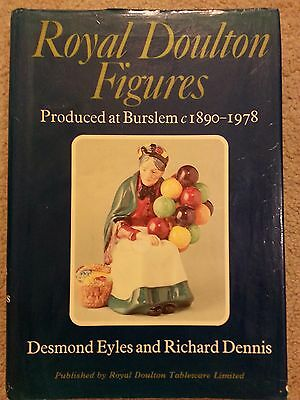 Royal Doulton Figures Produced at Burslem 1890-1978 by Eyles and Dennis