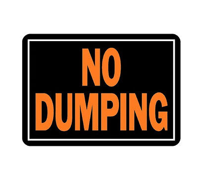 """One 10"""" x 14"""" Aluminum Medal Posted No Dumping Sign by Hy Ko 833 Fluorescent"""